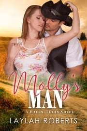 Molly's Man - Haven, #4 ebook by Laylah Roberts