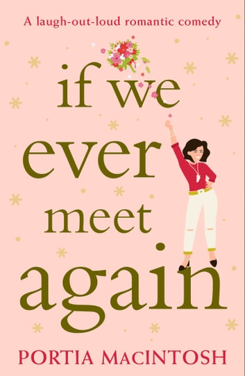 If We Ever Meet Again ebook by Portia MacIntosh