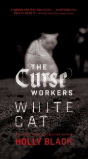 White Cat ebook by Holly Black
