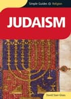 Judaism - Simple Guides ebook by David Starr-Glass