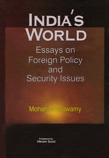 How To Start A Proposal Essay Indias World Essays On Foreign Policy And Security Issues Ebook By Mohan  Guruswamy Health Care Essay Topics also What Is Business Ethics Essay Indias World Essays On Foreign Policy And Security Issues Ebook By  Proposal Argument Essay