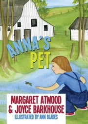 Anna's Pet ebook by Margaret Atwood,Joyce Barkhouse,Ann Blades