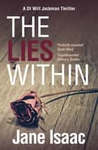 The Lies Within ebook by Jane Isaac