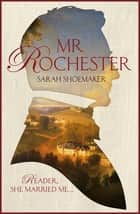 Mr Rochester ebook by