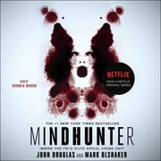 Mindhunter - Inside the FBI's Elite Serial Crime Unit audiobook by Mark Olshaker, John E. Douglas