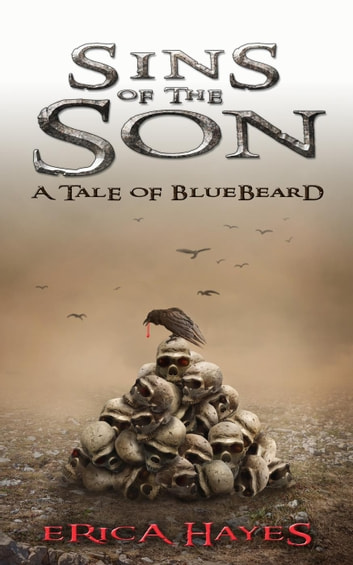 Sins of the son a tale of bluebeard ebook by erica hayes sins of the son a tale of bluebeard ebook by erica hayes fandeluxe Images