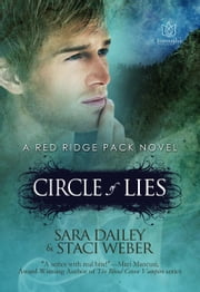 Circle of Lies, A Red Ridge Pack Novel: Book Two ebook by Sara Dailey,Staci Weber