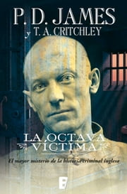La octava víctima ebook by t.a. critchley, P.D. James