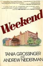 Weekend ebook by Andrew Neiderman, Tania Grossinger