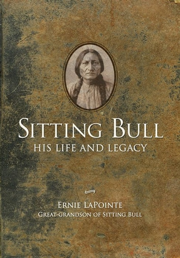 Sitting Bull ebook by Ernie LaPointe