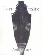 Forms of Desire ebook by Doris Kloster