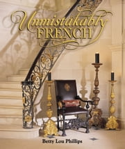 Unmistakably French ebook by Betty Lou Phillips