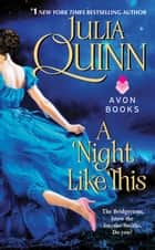 A Night Like This ebook door Julia Quinn