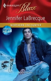 Northern Encounter ebook by Jennifer LaBrecque