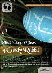 The Children's Book of Candy Rabbit - Novel for Kids ebook by Oldiees Publishing,Laura Lee Hope