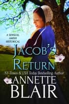Jacob's Return ebook by Annette Blair