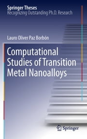 Computational Studies of Transition Metal Nanoalloys ebook by Lauro Oliver Paz Borbón