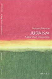 Judaism: A Very Short Introduction ebook by Norman Solomon