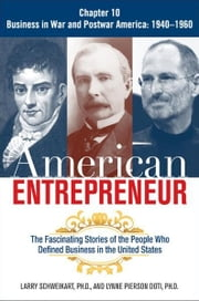 American Entrepreneur, Chapter 10 ebook by Larry SCHWEIKART