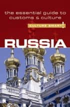 Russia - Culture Smart! ebook by Anna King