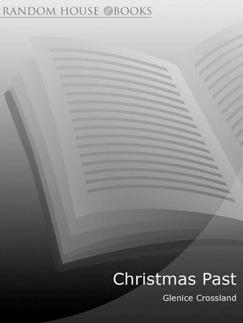 Christmas Past ebook by Glenice Crossland
