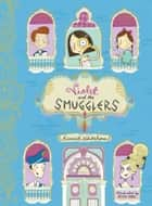 Violet and the Smugglers ebook by Harriet Whitehorn, Becka Moor