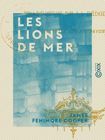 Les Lions de mer ebook by James Fenimore Cooper