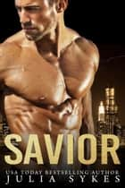 Savior ebook by Julia Sykes