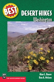 Best Desert Hikes WA - ebook ebook by Dan Nelson,Alan Bauer