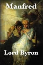 Manfred ebook by Lord Byron