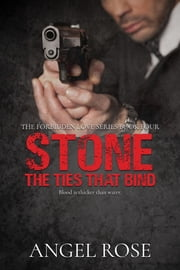 Stone - The Ties That Bind ebook by Angel Rose