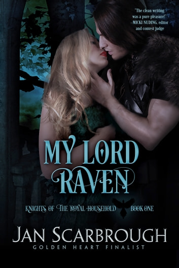 My Lord Raven - Knights of the Royal Household ebook by Jan Scarbrough