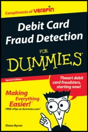 Debit Card Fraud Detection For Dummies (Custom) ebook by Borzykowski, Bryan