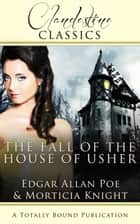 The Fall of the House of Usher ebook by Morticia Knight, Edgar Allan Poe