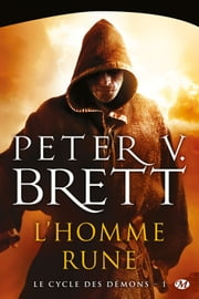 L'Homme-rune - Le Cycle des démons, T1 ebook by Peter V. Brett