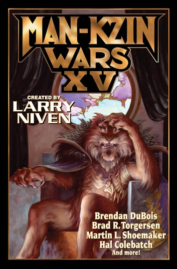 Man-Kzin Wars XV eBook by Larry Niven