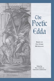 The Poetic Edda - Essays on Old Norse Mythology ebook by Paul Acker,Carolyne Larrington