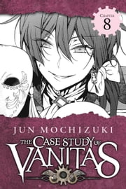 The Case Study of Vanitas, Chapter 8 ebook by Jun Mochizuki
