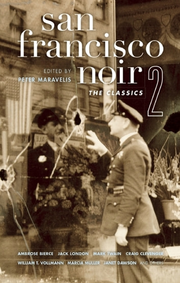 San Francisco Noir 2 - The Classics ebook by