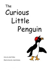 The Curious Little Penguin ebook by Audra Easley