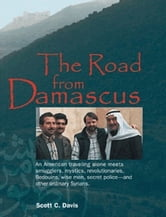 The Road from Damascus ebook by Scott Davis