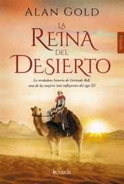 La reina del desierto ebook by Alan Gold