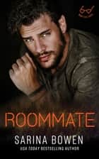 Roommate ebook by Sarina Bowen
