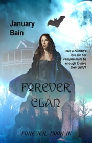 Forever Clan ebook by January Bain