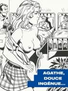 Agathe, douce ingénue ebook by Romagnoli
