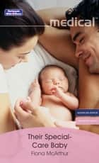 Their Special-Care Baby ebook by Fiona McArthur