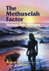 The Methuselah Factor ebook by Vernon Eric Bridges
