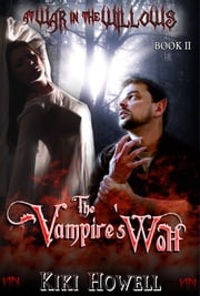 The Vampire's Wolf ebook by Kiki Howell