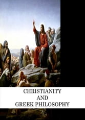 Christianity And Greek Philosophy ebook by B.F. Cocker