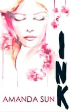 Ink (The Paper Gods series, Book 2) ebook by Amanda Sun